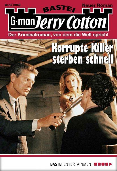 Jerry Cotton - Folge 2960 - Korrupte Killer sterben schnell